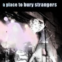 Ep.115 – A Place To Bury Strangers @ The Trobadour – West Hollywood,CA – 10/04/08