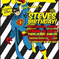 Recap – The Steves Birthday Bash @ Cinespace – Hollywood,CA – 11/23/10