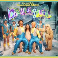 Ep.424 – Tim & Eric Chrimbus Spectacular @ Cannery Ballroom – Nashville, TN 12-3-10