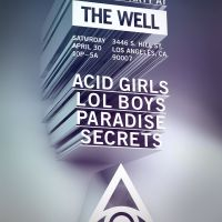 Event – Last Party @ The Well w/ Acid Girls, LOL Boys, more!