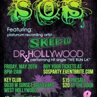 Event – SOS ft. Skee-Lo and Dr. Hollywood @ Key Club – West Hollywood,CA