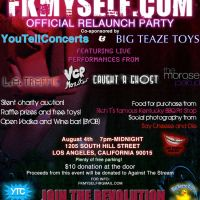 Event – FKMYSELF RE Launch Party @ Sandast – Los Angeles, CA – 08/04/11