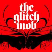 Event  – The Glitch Mob w/ Rjd2 @ Club Nokia – Los Angeles, CA – 08/19/11