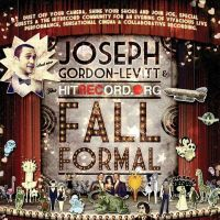 Event – Joseph Gordon-Levitt and the hitRECord Fall Formal @ Orpheum Theatre – Los Angeles, CA – 10/10/11