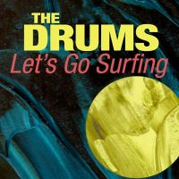 "Tunes – The Drums – ""Lets Go Surfing (Live)"
