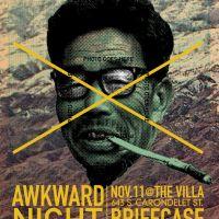 Event – Awkward Night Stand w/ Briefcase Scenario @ The Villa – Los Angeles, CA – 11/11/11