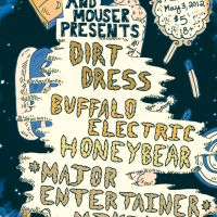 Event – Dirt Dress, Buffalo Electric and Honeybear @ The Airliner – Los Angeles, CA – 5/3/12