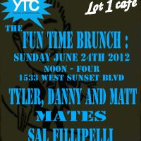 Event – The Fun Time Brunch @ Lot 1 Cafe – Echo Park, CA – 6/24/12
