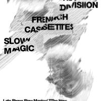Event – Slow Magic w/ The New Division and French Cassettes @ The Central SAPC – Santa Monica, CA – 6/8/12