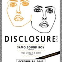 Event – Disclosure w/ Samo Sound Boy @ El Rey Theatre – Los Angeles, CA – 10/31/12