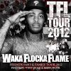 Win Tickets: Waka Flocka Flame @ Club Nokia – Los Angeles, CA – 11/4/12