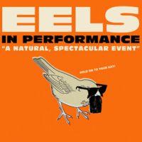 Win Tickets: Eels @ Fonda Theatre – Hollywood, CA – 2/15/13