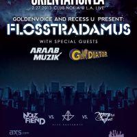 Event – Flosstradamus w/AraabMuzik @ Club Nokia – Los Angeles, CA – 2/27/13