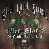 Event – Black Label Society @ Club Nokia – Los Angeles, CA – 3/6/13