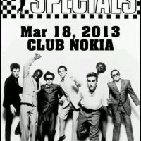 Event – The Specials @ Club Nokia – Los Angeles, CA – 3/18/13