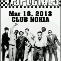 Event – The Specials @ Club Nokia – Los Angeles, CA – 3/18/13