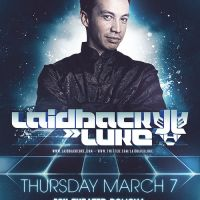 Event – Laidback Luke @ Fox Theater – Pomona, CA – 3/7/13
