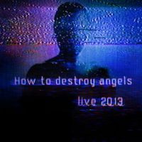 Win Tickets: How To Destroy Angels @ Fox Theater – Pomona, CA – 4/10/13