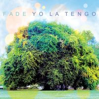 Win Tickets: Yo La Tengo @ Fonda Theatre – Hollywood, CA – 5/9/13