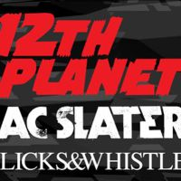 Win Tickets: 12th Planet w/ AC Slater, DJ Craze @ Fonda Theatre – Hollywood, CA – 12/1/13