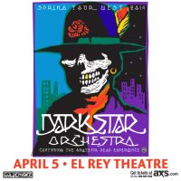 Win Tickets: Dark Star Orchestra @ El Rey Theatre – Los Angeles, CA – 4/5/14