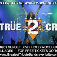 Ep.567- The World's Greatest Tribute Bands w/ True 2 Crue @ The Whisky A Go Go – West Hollywood, CA – 2/17/14