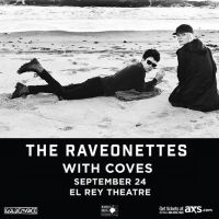 Win Tickets: The Raveonettes @ El Rey – Los Angeles, CA – 9/24/14