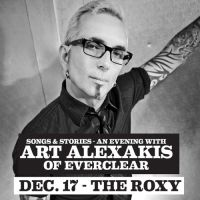 Win Tickets: An Evening with Art Alexakis of Everclear @ The Roxy – West Hollywood – 12/17/14
